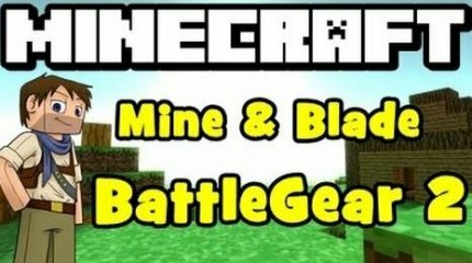 Мод Mine & Blade: Battlegear 2 для Minecraft [1.5.2]